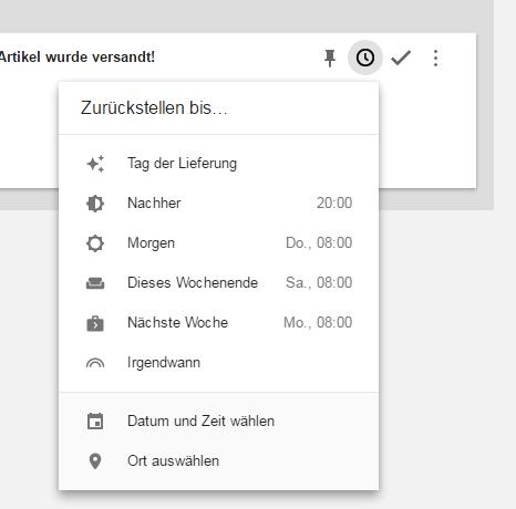 """[GoogleInbox] wieder mehr mitdenken: zurückstellen bis… """"Tag der Lieferung"""""""